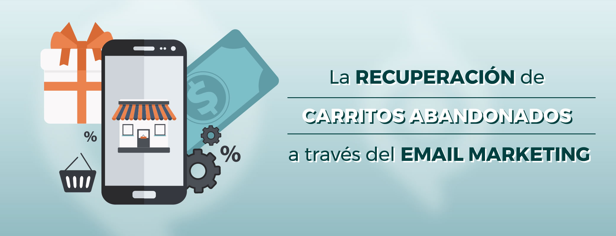 La recuperación de carritos abandonados a través del email marketing